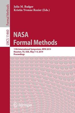 Abbildung von Badger / Rozier | NASA Formal Methods | 1st ed. 2019 | 2019 | 11th International Symposium, ... | 11460