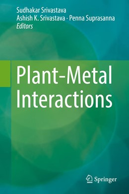 Abbildung von Srivastava / Suprasanna | Plant-Metal Interactions | 1st ed. 2019 | 2019