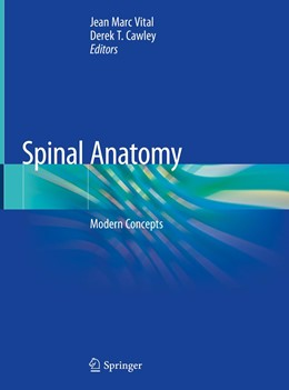 Abbildung von Vital / Cawley | Spinal Anatomy | 1st ed. 2020 | 2020 | Modern Concepts