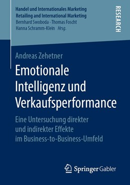Abbildung von Zehetner | Emotionale Intelligenz und Verkaufsperformance | 2019 | Eine Untersuchung direkter und...