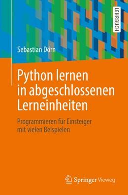 Abbildung von Dörn | Python lernen in abgeschlossenen Lerneinheiten | 2019 | Programmieren für Einsteiger m...