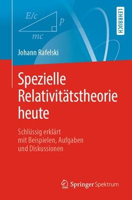 Abbildung von Rafelski | Spezielle Relativitätstheorie heute | 1. Auflage | 2020 | beck-shop.de