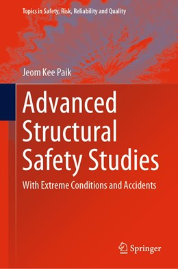 Abbildung von Paik | Advanced Structural Safety Studies | 1st ed. 2020 | 2019 | With Extreme Conditions and Ac... | 37