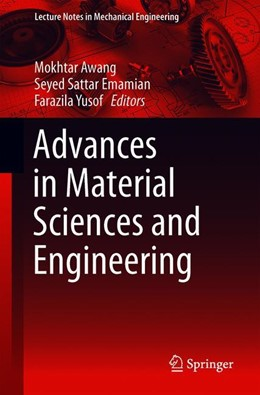 Abbildung von Awang / Emamian / Yusof   Advances in Material Sciences and Engineering   1st ed. 2020   2019