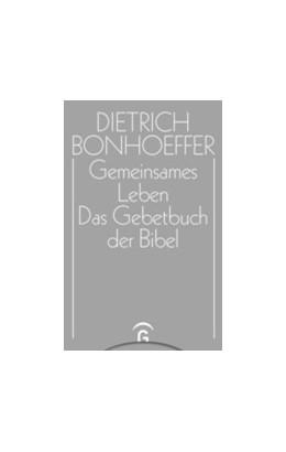 Abbildung von Müller / Schönherr   Gemeinsames Leben / Das Gebetbuch der Bibel   2019