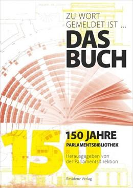 Abbildung von Parlamentsdirektion   Zu Wort gemeldet ist .... das Buch   1. Auflage   2019   beck-shop.de