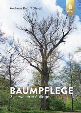 Abbildung von Roloff   Baumpflege   3. Auflage   2019   beck-shop.de