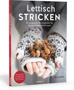 Abbildung von Ozolina | Lettisch stricken | 1. Auflage | 2019 | beck-shop.de