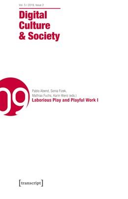 Abbildung von Abend / Fizek / Fuchs / Wenz | Digital Culture & Society (DCS) | 2020 | Vol. 5, Issue 2/2019 - Laborio...