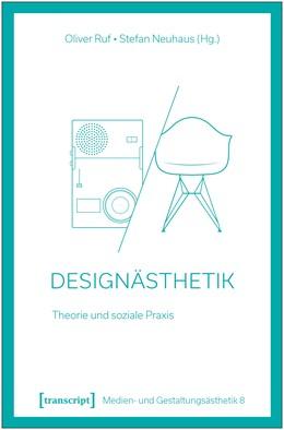 Abbildung von Ruf / Neuhaus | Designästhetik | 1. Auflage | 2020 | beck-shop.de