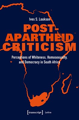 Abbildung von Loukson | Post-Apartheid Criticism | 2020 | Perceptions of Whiteness, Homo...