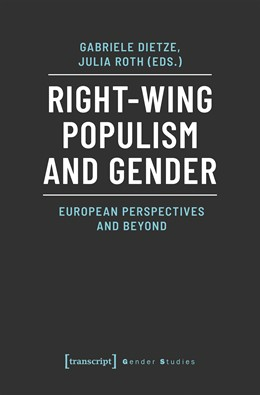 Abbildung von Dietze / Roth | Right-Wing Populism and Gender | 2020 | European Perspectives and Beyo...