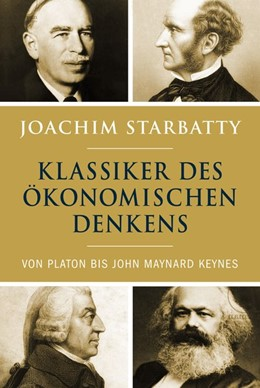 Abbildung von Starbatty | Klassiker des ökonomischen Denkens | 1. Auflage | 2019 | beck-shop.de