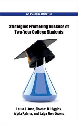 Abbildung von Anna / Higgins / Palmer / Owens   Strategies Promoting Success of Two-Year College Students   2019