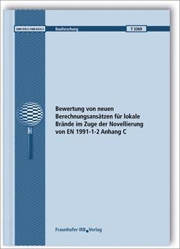 Abbildung von Zehfuß / Sander | Bewertung von neuen Berechnungsansätzen für lokale Brände im Zuge der Novellierung von EN 1991-1-2 Anhang C. | 2019 | Abschlussbericht. | T 3369