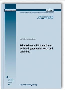 Abbildung von Weber / Kaltbeitzel | Schallschutz bei Wärmedämm-Verbundsystemen im Holz- und Leichtbau. | 1. Auflage | 2019 | beck-shop.de