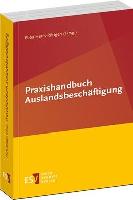Abbildung von Herfs-Röttgen (Hrsg.) | Praxishandbuch Auslandsbeschäftigung | 2019