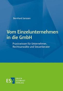 Abbildung von Janssen   Vom Einzelunternehmen in die GmbH   2019   Praxiswissen für Unternehmer, ...