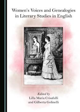 Abbildung von Women's Voices and Genealogies in Literary Studies in English | 2019