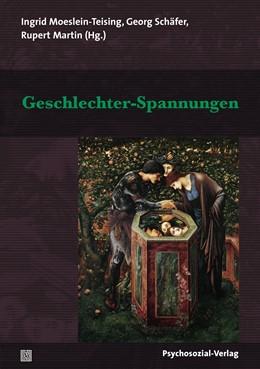 Abbildung von Martin / Moeslein-Teising / Schäfer | Geschlechter-Spannungen | 2019