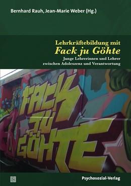 Abbildung von Rauh / Weber | Lehrkräftebildung mit Fack ju Göhte | 1. Auflage | 2020 | beck-shop.de