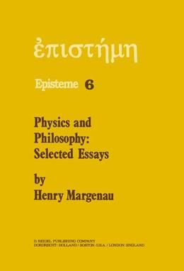 Abbildung von Margenau | Physics and Philosophy | 1978 | Selected Essays | 6