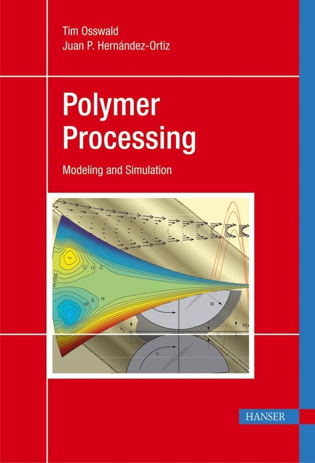 Abbildung von Osswald / Hernandez-Ortiz | Polymer Processing | 2006
