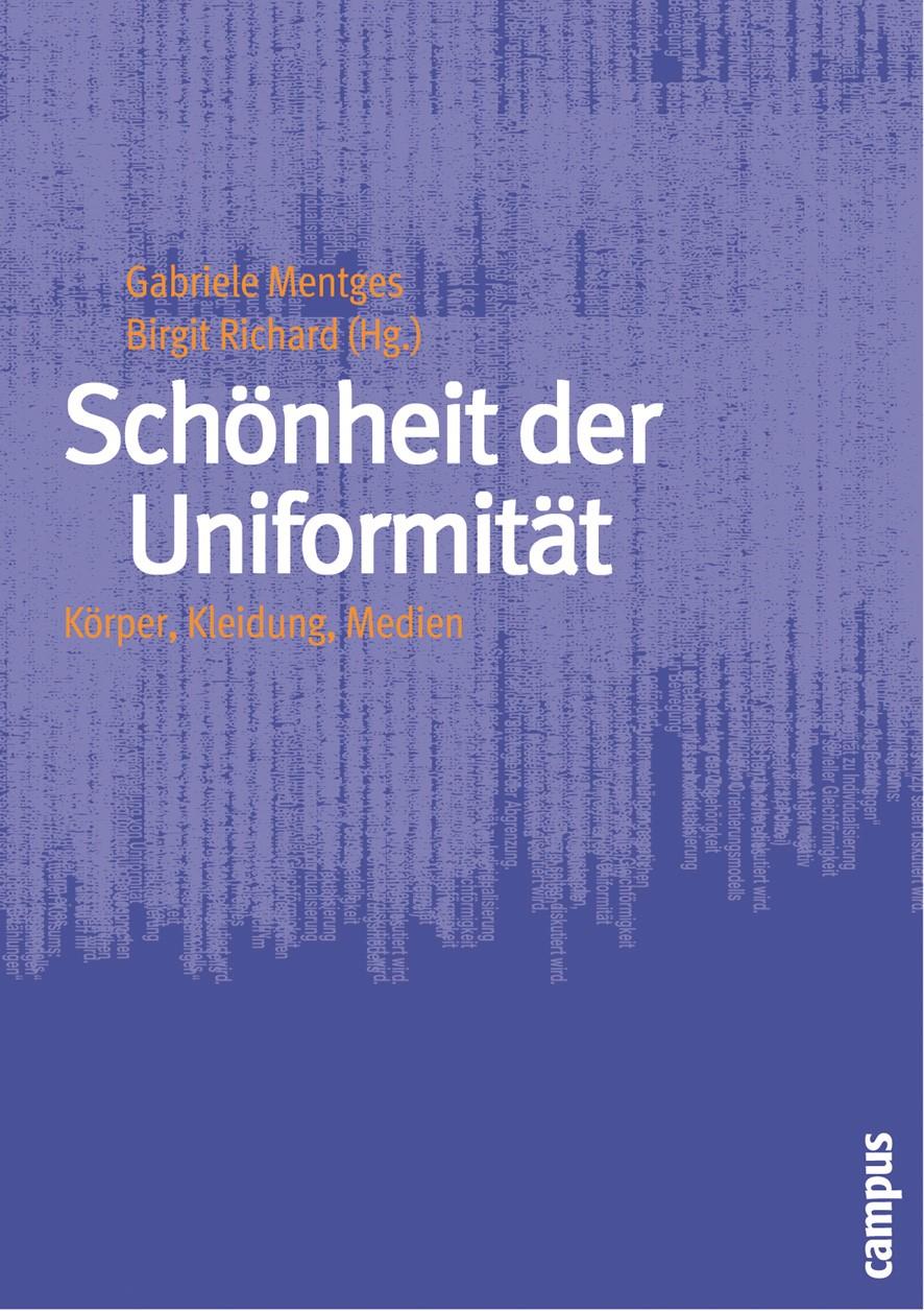 Abbildung von Mentges / Richard | Schönheit der Uniformität | 2005