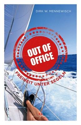Abbildung von Mennewisch   Out of office   5. Auflage 2019   2019   Freiheit unter Segeln