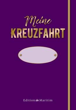 Abbildung von Meine Kreuzfahrt. Rote Edition | 1. Auflage | 2019 | beck-shop.de