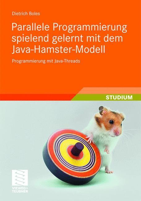 Abbildung von Boles | Parallele Programmierung spielend gelernt mit dem Java-Hamster-Modell | 2008