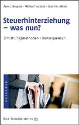 Steuerhinterziehung - was nun? | Lißewski / Suckow / Albers, 2009 | Buch (Cover)