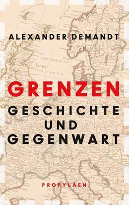 Abbildung von Demandt | Grenzen | 1. Auflage | 2020 | beck-shop.de