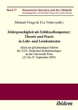 Abbildung von Frings / Vetter | Mehrsprachigkeit als Schlüsselkompetenz: Theorie und Praxis in Lehr- und Lernkontexten | 1. Auflage | 2008 | 17 | beck-shop.de