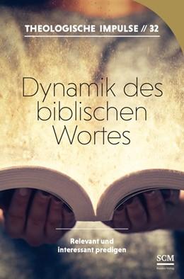 Abbildung von Haubeck / Heinrichs | Dynamik des biblischen Wortes | 1. Auflage | 2019 | beck-shop.de