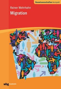 Abbildung von Wehrhahn / Schmude   Migration   1. Auflage   2021   beck-shop.de