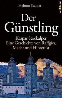 Abbildung von Stalder   Der Günstling   1. Auflage   2019   beck-shop.de
