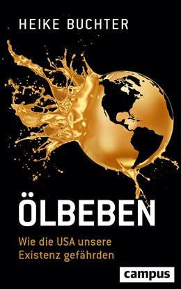 Abbildung von Buchter | Ölbeben | 2019 | Wie die USA unsere Existenz ge...