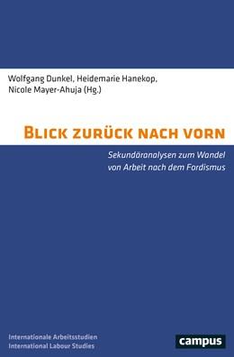Abbildung von Dunkel / Hanekop / Mayer-Ahuja   Blick zurück nach vorn   2019   Sekundäranalysen zum Wandel vo...   25