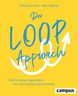 Abbildung von Klein / Hughes | Der Loop-Approach | 1. Auflage | 2019 | beck-shop.de