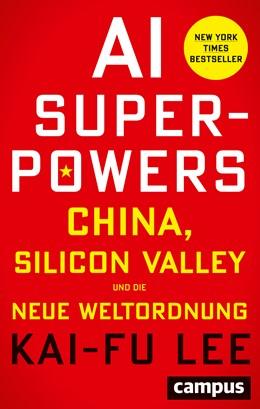 Abbildung von Lee | AI-Superpowers | 2019 | China, Silicon Valley und die ...