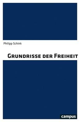 Abbildung von Schink | Grundrisse der Freiheit | 2019