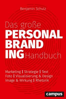 Abbildung von Schulz | Das große Personal-Branding-Handbuch | 2020 | Strategie – Marketing – Vertri...