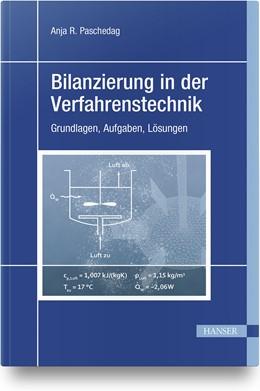 Abbildung von Paschedag | Bilanzierung in der Verfahrenstechnik | 1. Auflage | 2019 | beck-shop.de