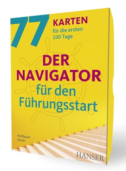 Abbildung von Hofbauer / Kauer | Der Navigator für den Führungsstart | 2019 | 77 Karten für die ersten 100 T...