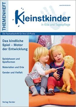 Abbildung von Höke / Butters / Grübnau | Das kindliche Spiel – Motor der Entwicklung | 1. Auflage | 2019