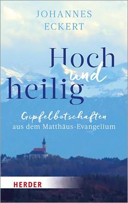Abbildung von Eckert | Hoch und heilig | 1. Auflage | 2019 | beck-shop.de