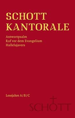 Abbildung von Schmitz   SCHOTT Kantorale   1. Auflage   2019   Antwortpsalm, Ruf vor dem Evan...