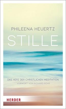 Abbildung von Heuertz | In der Tiefe der Stille | 1. Auflage | 2020 | Das Herz der christlichen Medi...