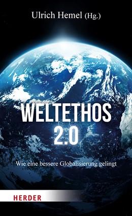 Abbildung von Hemel | Weltethos für das 21. Jahrhundert | 1. Auflage | 2019 | beck-shop.de
